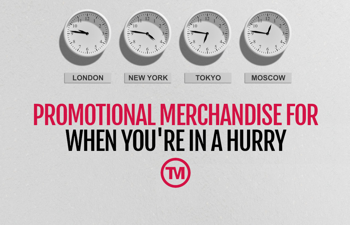 Merch In A Hurry! Promotional Items That Can Be With You ASAP