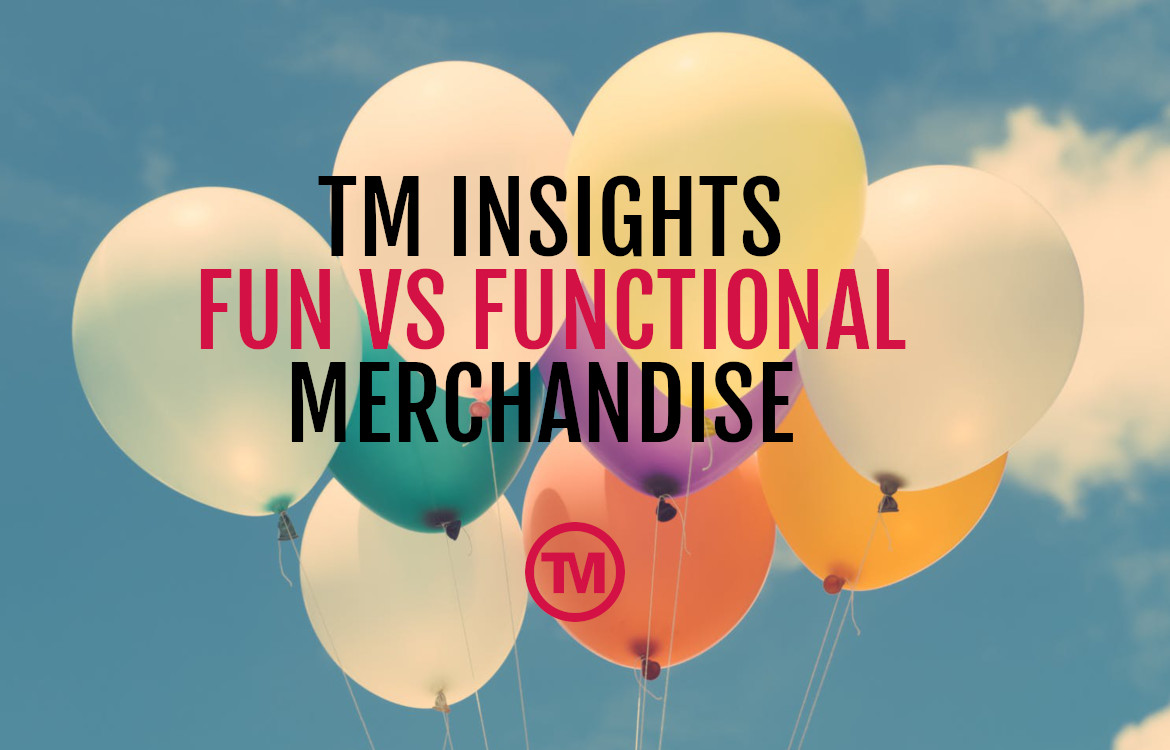 TM Insights | What Wins In The Battle Between Fun & Functional?